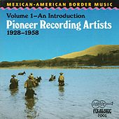 Mexican-American Border Music, Volume 1:... by Various Artists