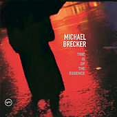 Time Is Of The Essence de Michael Brecker