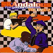 Skandalous: I've Gotcha Covered, Vol. 2 by Various Artists