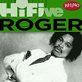 Rhino Hi-five: Roger von Roger Troutman