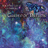 Garden Of Dreams by Alquimia