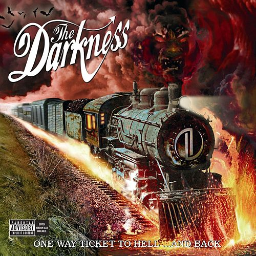 One Way Ticket To Hell... And Back by The Darkness