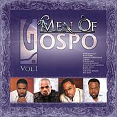 Men Of Gospo, Vol. 1 by Various Artists
