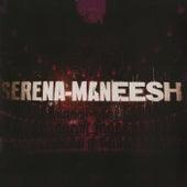 Serena Maneesh by Serena Maneesh
