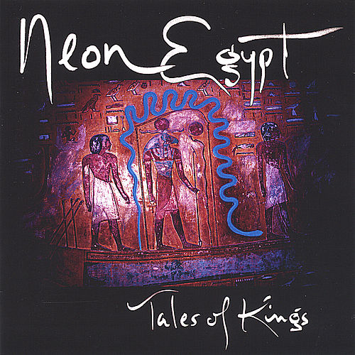 Tales Of Kings by Neon Egypt