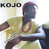 Fact Fiction & Contradictions by Kojo