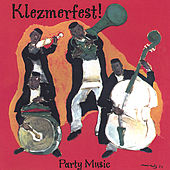 Party Music by Klezmerfest!