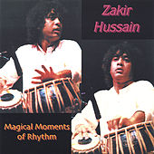 Magical Moments Of Rhythm by Zakir Hussain