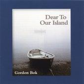 Dear To Our Island by Gordon Bok