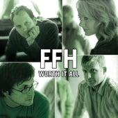 Worth It All by FFH