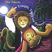 Tonight The Lion Dances by The Tokens