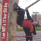 I am NOT a 12 Year Old Boy: Live from Joe Coffee by Kelli Dunham