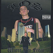Where I'm From by LOS