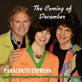 The Coming Of December von Parachute Express