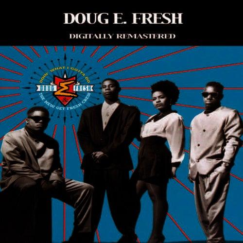 Doin' What I Gotta Do by Doug E. Fresh