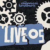 Live 05 by The Chemical Brothers
