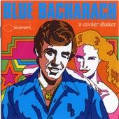 Blue Bacharach: A Cooler Shaker de Various Artists