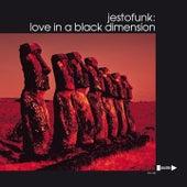 Love in a Black Dimension by Jestofunk