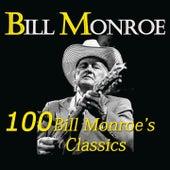 100 Bill Monroe's Classics by Bill Monroe
