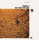 We And The Sea von Tamba 4