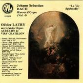 Bach: L'œuvre d'orgue (La vie spirituelle) de Olivier Latry