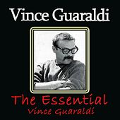 The Essential Vince Guaraldi by Vince Guaraldi
