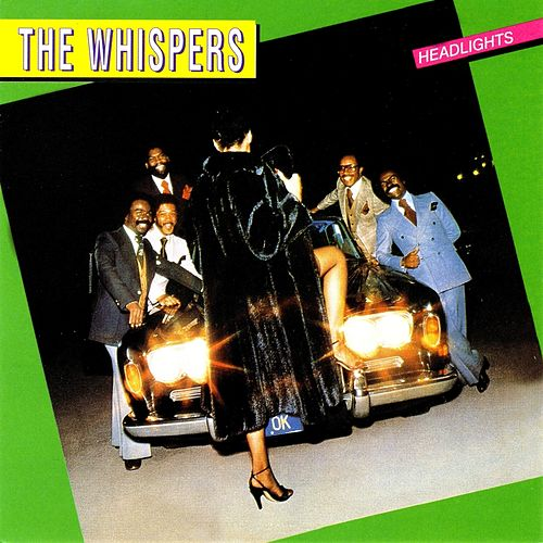 Headlights by The Whispers