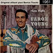 Hello Walls (Original Album Plus Bonus Tracks 1961) von Faron Young