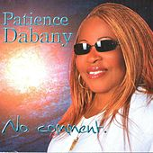 No comment by Patience Dabany