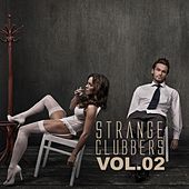 Strange Clubbers, Vol. 02 by Various Artists