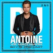 Sky Is the Limit von DJ Antoine