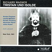Wagner: Tristan und Isolde (New York, 1941) by Various Artists