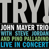Try! John Mayer Trio Live In Concert van John Mayer