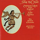 Sing We Noel [Christmas] von The Boston Camerata