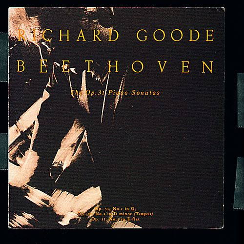 Beethoven: The Op. 31 Piano Sonatas by Richard Goode