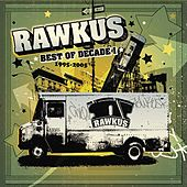 Rawkus Records - Best of Decade I 1995-2005 by Various Artists