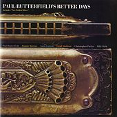 Paul Butterfield's Better Days de Paul Butterfield