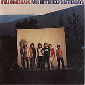 It All Comes Back de Paul Butterfield