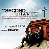The Second Chance Original Motion Picture Soundtrack Preview by Michael W. Smith