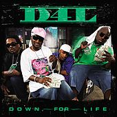 Down For Life by D4L