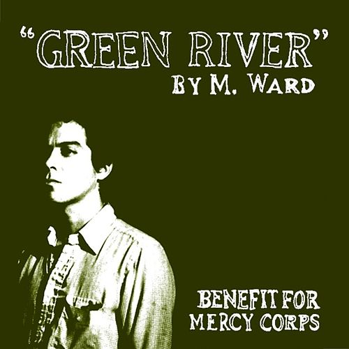 Green River by M. Ward