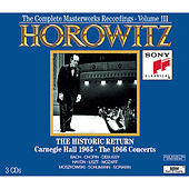 Historic Horowitz - Live and Unedited - The Legendary 1965 Carnegie Hall Return Concert by Vladimir Horowitz