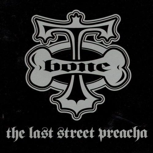 The Last Street Preacha by T-Bone