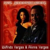 Dos Generaciones by Wilfrido Vargas