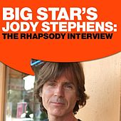 Big Star: The Rhapsody Interview by Big Star