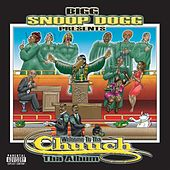 Snoop Dogg Presents: Welcome To The Church (The Album) de Snoop Dogg