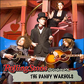 Rolling Stone Original by The Dandy Warhols