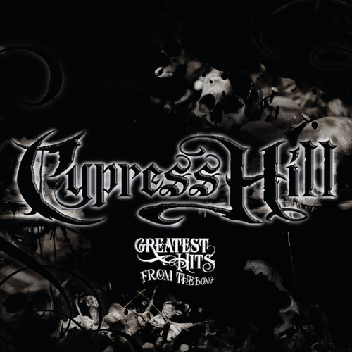 Greatest Hits From The Bong by Cypress Hill