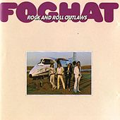 Rock & Roll Outlaws by Foghat