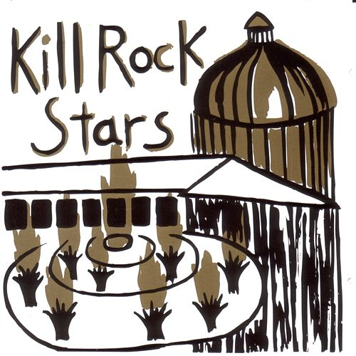 Kill Rock Stars by Various Artists